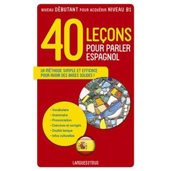 40 Lecons Pour Parler Espagnol
