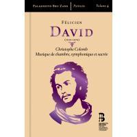 David : Christophe Colomb Musique de chambre symphonique et sacrée