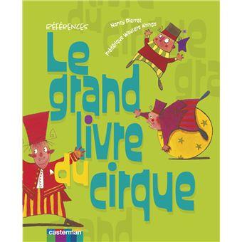 le grand livre du cirque cartonn fr d rique wauters krings nancy pierret achat livre fnac. Black Bedroom Furniture Sets. Home Design Ideas