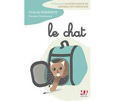 Guide santé de l'animal de compagnie : le Chat