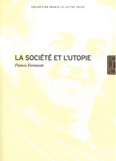 La Société et l'Utopie