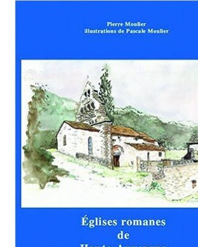Eglises romanes de Haute-Auvergne