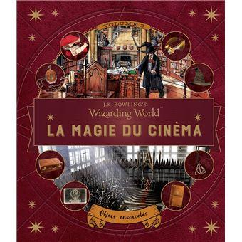 Harry PotterLe monde des sorciers de J. K. Rowling : La magie du cinéma