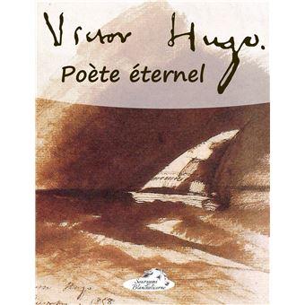 Victor hugo poete eternel