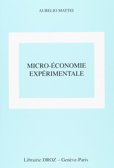 Micro économie expérimentale