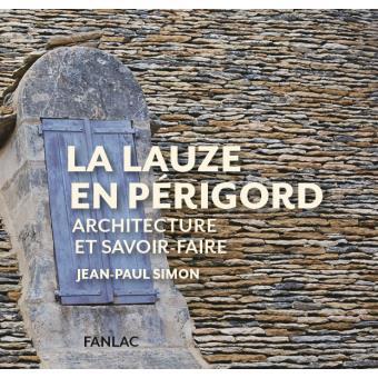 La lauze en Périgord