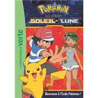Pokémon Soleil et Lune 02 - Bienvenue à l'Ecole Pokémon !
