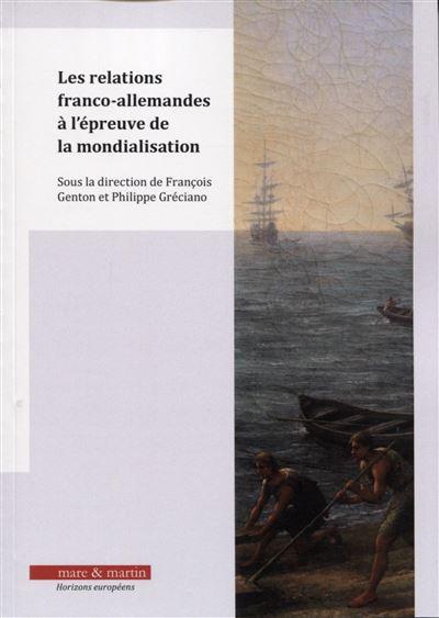 Les relations franco-allemandes à l'épreuve de la mondialisation