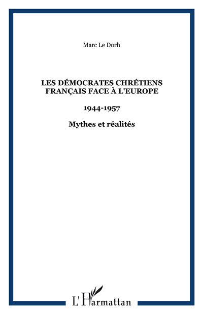 Les démocrates chrétiens français face à l'Europe