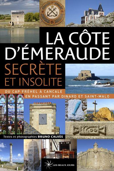 La Côte d'Emeraude secrète et insolite