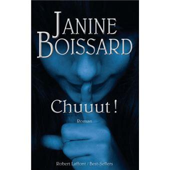 Janine Boissard - Chuuut !