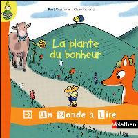 Un monde à lire - kimamila CP - série rouge - Album 6 : La plante du bonheur