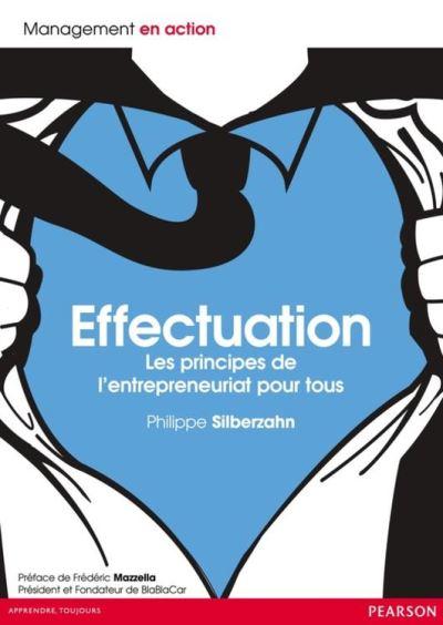 Effectuation - Les principes de l'entrepreneuriat pour tous - 9782744057922 - 18,99 €