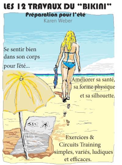 Les 12 travaux du bikini