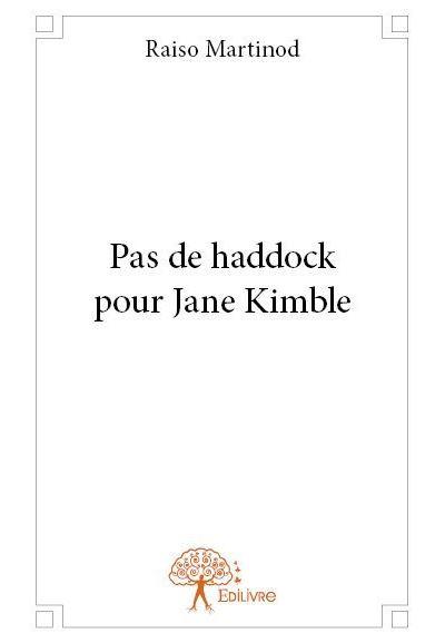 Pas de haddock pour Jane Kimble