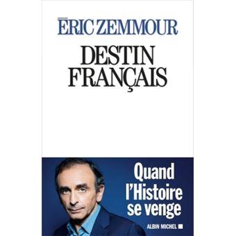 ERIC Zemmour - Destin Français Destin-francais
