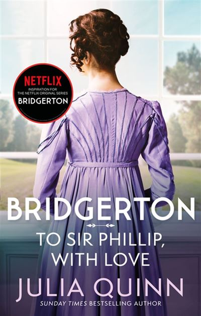 Bridgerton: To Sir Phillip, With Love (Bridgertons Book 5) - Inspiration for the Netflix Original Series Bridgerton: Eloise's story - 9780748115723 - 4,49 €