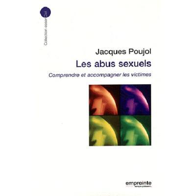 Les abus sexuels, comprendre et accompagner les victimes