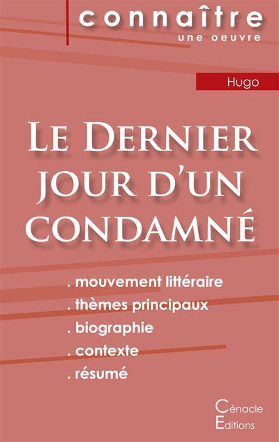 Fiche de lecture Le dernier jour d'un condamné de Victor Hugo