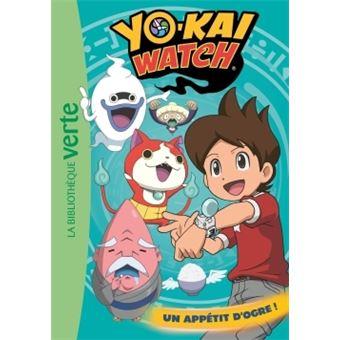 Yokaï WatchYo-kai Watch 05 - Un appétit d'ogre !