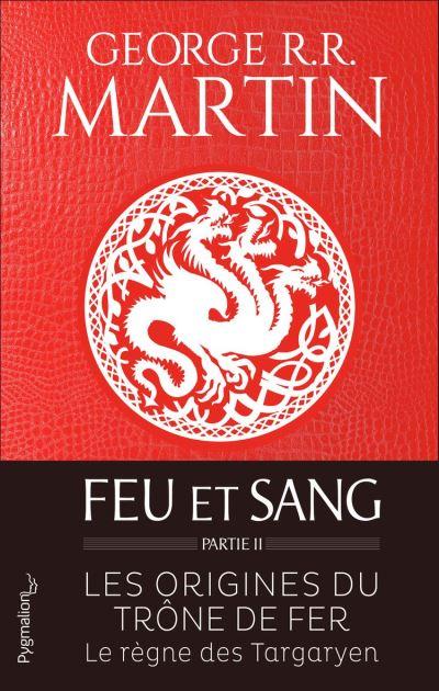 Feu et sang - Partie 2 - 9782756427966 - 14,99 €