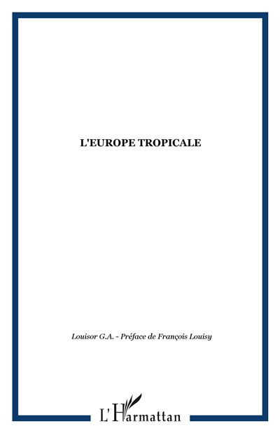 Europe tropicale