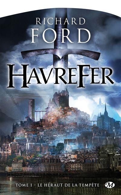 Havrefer, T1 : Le Héraut de la tempête