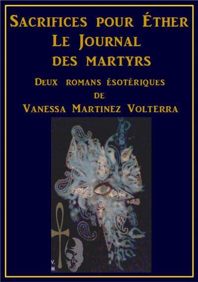 Sacrifices pour Ether et Le journal des martyrs