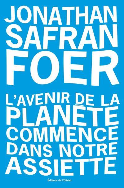 L'avenir de la planete commence dans notre assiette - 9782823615715 - 15,99 €