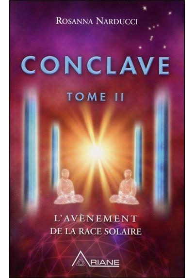Conclave T2 - L'avènement de la race solaire