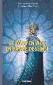 Le Moyen Âge en bande dessinée