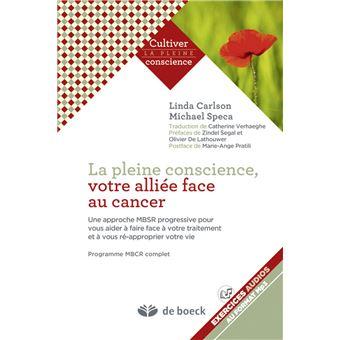 La pleine conscience, votre alliée face au cancer