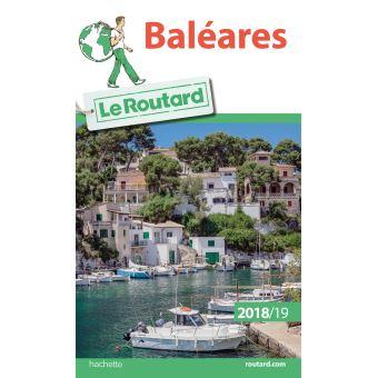 Guide du Routard Baléares 2018/19