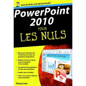 powerpoint 2010 poche pour les nuls broch doug lowe livre tous les livres la fnac. Black Bedroom Furniture Sets. Home Design Ideas