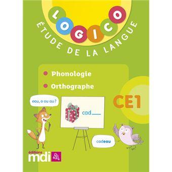 Logico franþais 2 ce1 phonologie orthographe