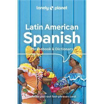 Latin American Spanish Phrasebook & Dictionary 9ed -anglais-