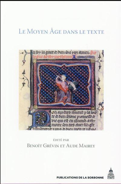 Le Moyen Âge dans le texte