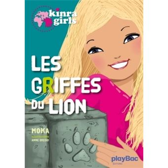Kinra GirlsKinra girls - Les griffes du lion