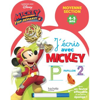 Mickey Top Départ !Ardoise J'écris avec Mickey Top départ GS, Cycle 1