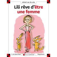 Lili rêve d'être une femme