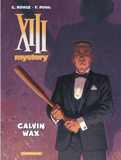 XIII - Calvin Wax - tome 10 - Xiii Mystery