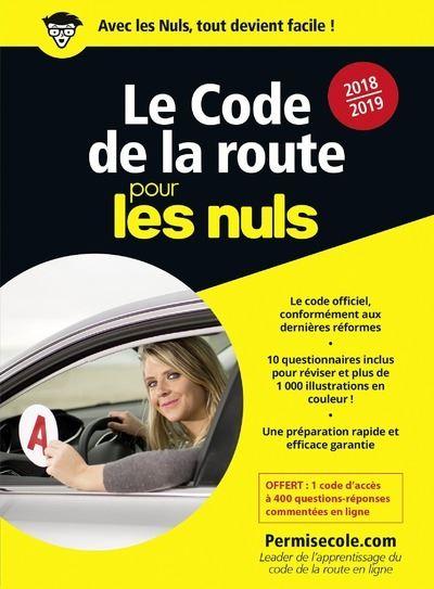 Pour les Nuls - Poche Pour les Nuls, Edition 2018-2019 : Le code de la route 2018-2019 Poche Pour les Nuls