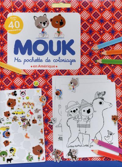 Mouk - Ma pochette de coloriage : Mouk en Amérique