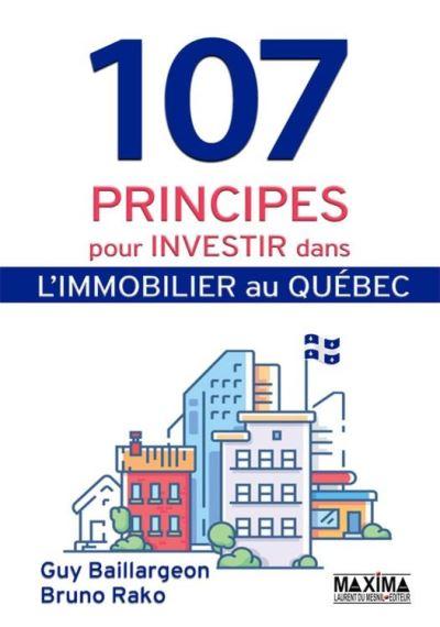 107 principes pour investir dans l'immobilier au Québec - 9782818807804 - 10,99 €