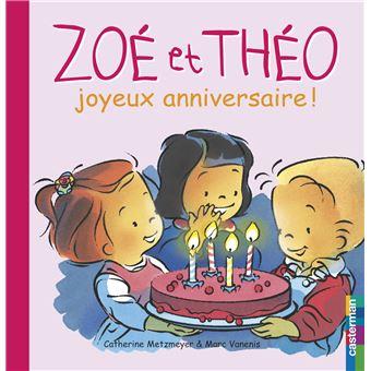 Zoe Et Theo Joyeux Anniversaire Cartonne Catherine Metzmeyer