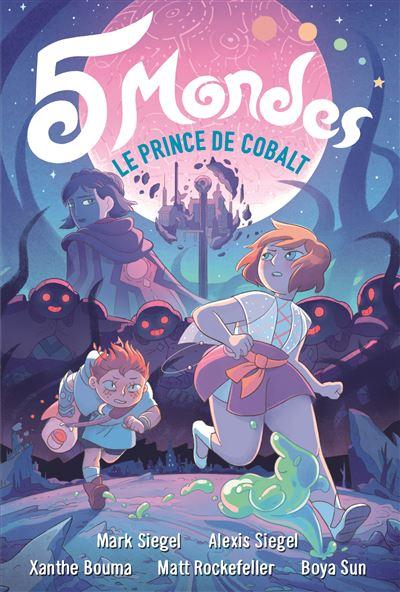 5 Mondes (Tome 2-Le Prince de Cobalt)