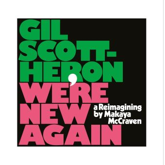 Were New Again: A Reimagining by Makaya Mccraven - CD