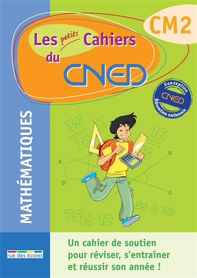 Les petits cahiers du CNED Maths CM2