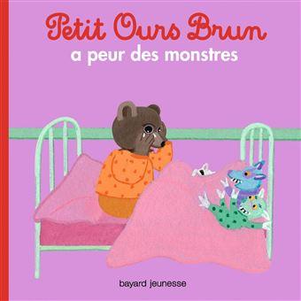 Petit Ours BrunPetit Ours Brun a peur des monstres