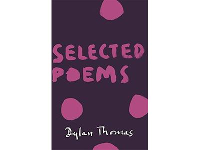 Selected Poems Dylan Thomas